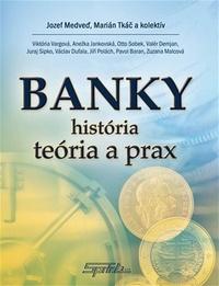 Banky. História, teória a prax