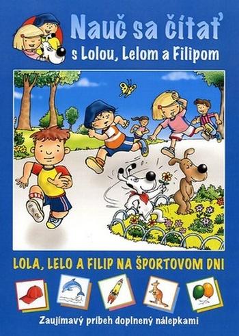 Lola, Lelo a Filip na športovom dni