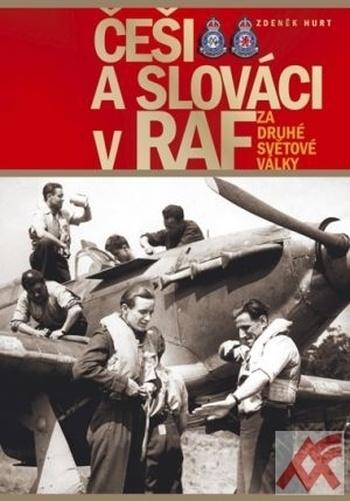 Češi a Slováci v RAF za druhé světové války
