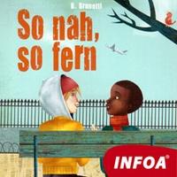So nah, So fern (DE)