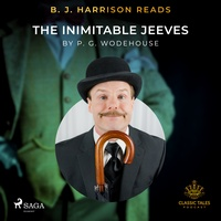 B. J. Harrison Reads The Inimitable Jeeves (EN)