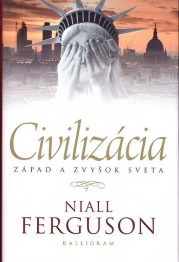Civilizácia. Západ a zvyšok sveta