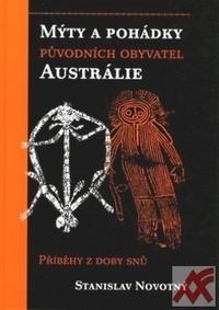 Mýty a pohádky původních obyvatelů Austrálie