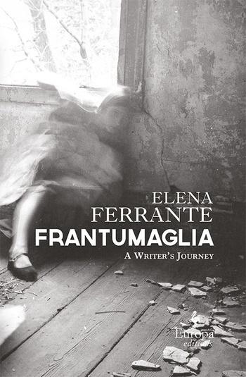 Frantumaglia (anglické vydanie)