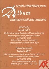 Album pozdně středověkého písma - Svazek XII./1