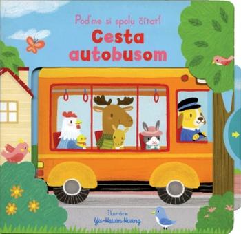 Cesta autobusom - Poďme si spolu čítať!