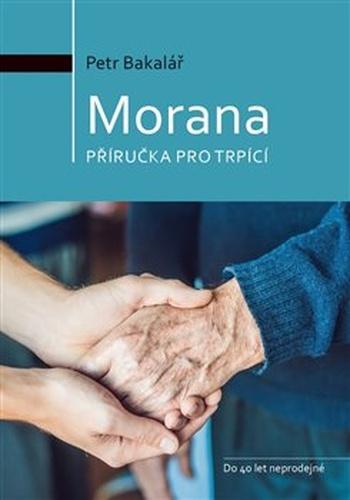 Morana - příručka pro trpící