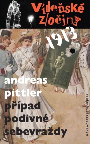 Vídeňské zločiny 1: Případ podivné sebevraždy 1913