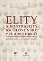 Elity a kontraelity na Slovensku v 19. a 20. storočí