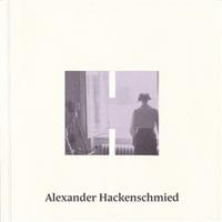 Alexander Hackenschmied. (Bez)účelná procházka
