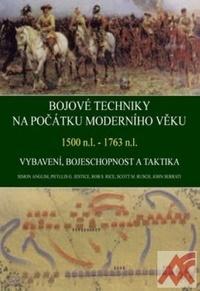 Bojové techniky na počátku moderního věku 1500 n.l. - 1763 n.l.