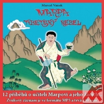 Marpa, Tibetský rebel - MP3 (audiokniha)