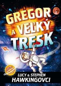 Gregor a veľký tresk