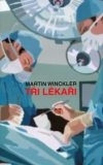 Tři lékaři