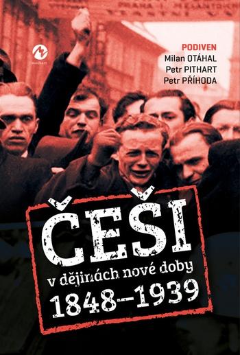 Češi v dějinách nové doby 1848-1939