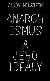 Anarchismus a jeho ideály