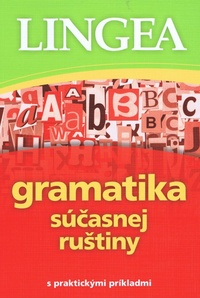 Gramatika súčasnej ruštiny s praktickými príkladmi