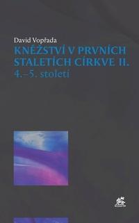 Kněžství v prvních staletích církve II.