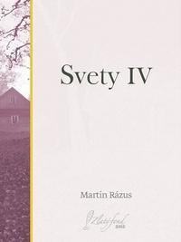 Svety IV
