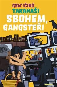 Sbohem, Gangsteři