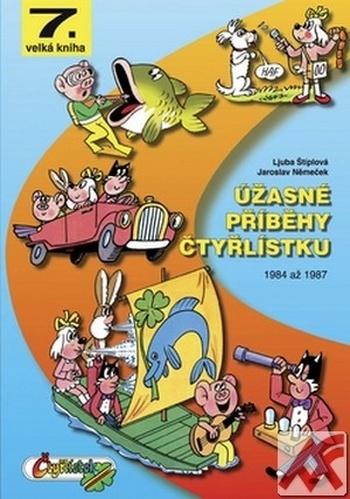 Úžasné příběhy Čtyřlístku 1984 až 1987