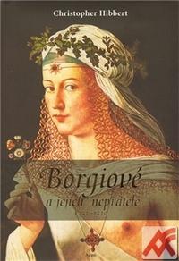 Borgiové a jejich nepřátelé (1431-1519)