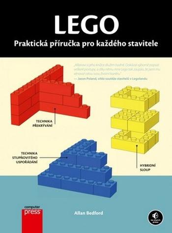 Lego. Praktická příručka pro každého stavitele