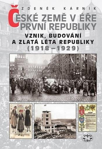 České země v éře První republiky I. (1918-1929)