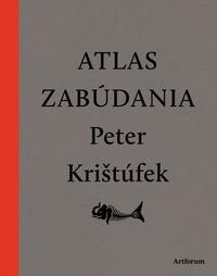 Atlas zabúdania (nové doplnené vydanie)