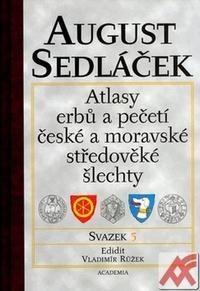 Atlasy erbů a pečetí české a moravské středověké šlechty 5