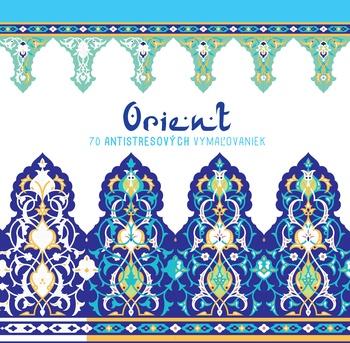Orient. 70 antistresových vymaľovaniek