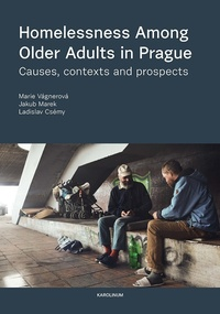Homelessness among Older Adults in Prague