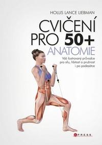 Cvičení pro 50+. Anatomie