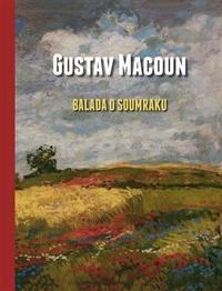 Gustav Macoun - Balada o soumraku