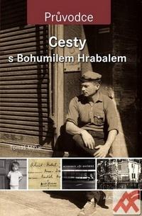 Cesty s Bohumilem Hrabalem