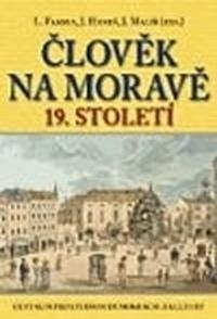 Člověk na Moravě 19. století