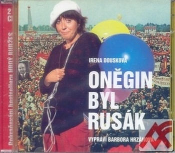 Oněgin byl rusák - 2 CD (audiokniha)
