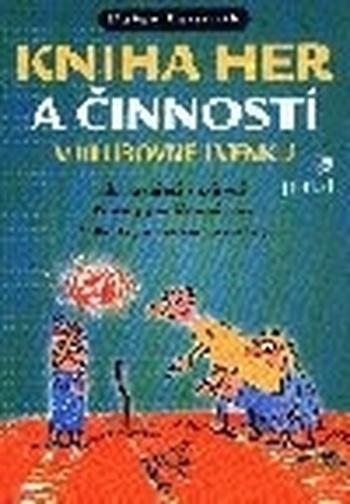 Kniha her a činností v klubovně i venku