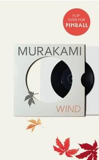 Wind / Pinball. Two Novels