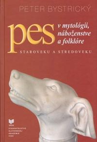 Pes v mytológii, náboženstve a folklóre staroveku a stredoveku