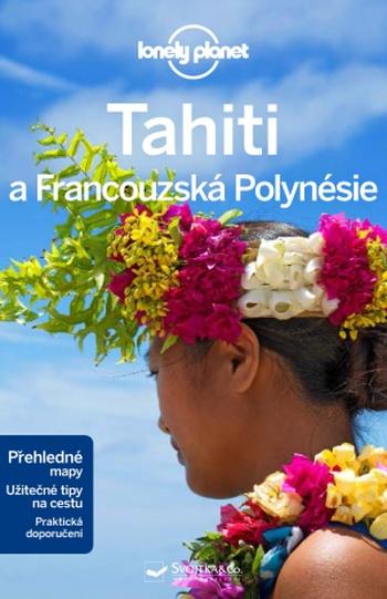 Tahiti a Francouzská Polynésie - Lonely Planet