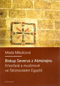 Biskup Severus z Ašmúnajnu
