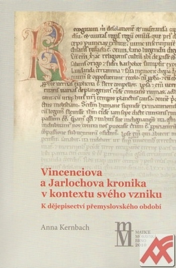 Vincenciova a Jarlochova kronika v kontextu svého vzniku