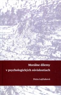 Morálne dilemy v psychologických súvislostiach