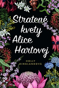 Stratené kvety Alice Hartovej