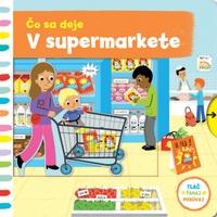 Čo sa deje - V supermarkete