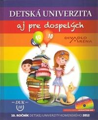 Detská univerzita aj pre dospelých 2012 + DVD