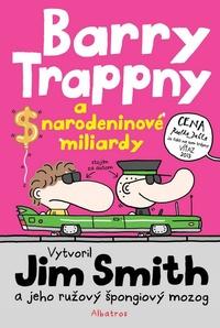 Barry Trappny a narodeninové miliardy