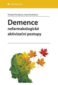 Demence - nefarmakologické aktivizační postupy