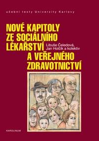Nové kapitoly ze sociálního lékařství a veřejného zdravotnictví